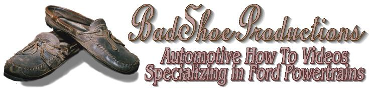 Bad Shoe Productions How To Video Series